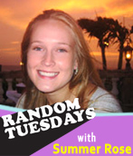 Random Tuesdays with Summer Rose