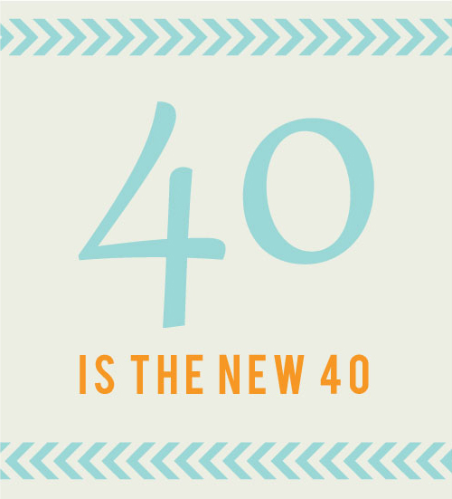 40-is-the-new-40.jpg