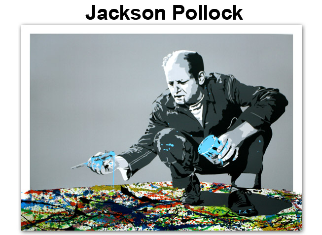 Mr. Brainwash 'Jackson Pollock' Edition of 50 Size: 30 x 22 Inches $250 Each