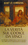 Bart D. Ehrman -  La Verita' Sul Codice Da Vinci