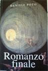 Daniele Poto - Romanzo Finale