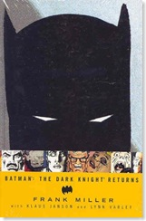 The Dark Knight Returns Graphic Novel