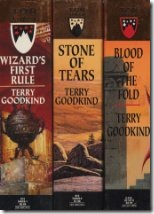 get your copy of Wizard's First Rule, Blood of the Fold , and Stone of Tears here and help support the project