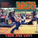 MC5 - Teen Age Lust