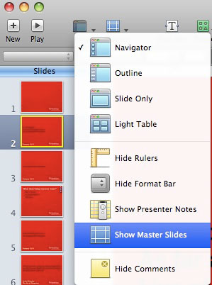 """From the """"View"""" icon, chose Show Master Slides."""