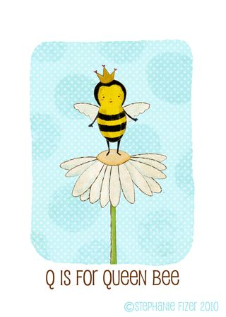 Q is for queen bee